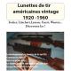 LES LUNETTES DE TIR AMERICAINES VINTAGE 1920-1960