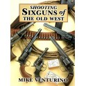 shooting sixgun s of the old west