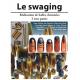 LE SWAGING 2 ème partie