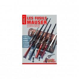 LES FUSILS MAUSER 1870-1918 HS GAZETTE DES ARMES N°22
