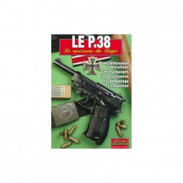 LE P38 SUCCESSEUR DU LUGER