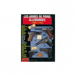 LES ARMES DE POING ALLEMANDES 1928 - 1945 HS GAZETTE DES ARMES N°12