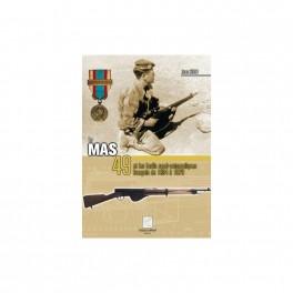 LE MAS 49 ET LES FUSILS SEMI AUTOMATIQUES FRANCAIS DE 1894 A 1979